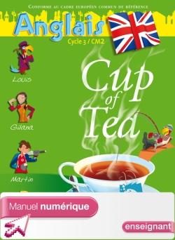 Cup of tea CM2 - Manuel numérique version enseignant