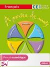 A portée de mots - Français CE1 - Manuel numérique version élève - Ed. 2009