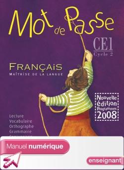 Mot de Passe Français CE1 - Manuel numérique version enseignant - Ed. 2009