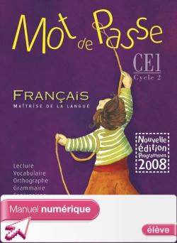 Mot de Passe Français CE1 - Manuel numérique version élève - Ed. 2009
