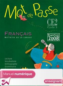 Mot de Passe Français CE2 - Manuel numérique version enseignant - Ed. 2009