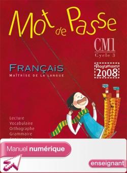 Mot de Passe Français CM1 - Manuel numérique version enseignant - Ed. 2010