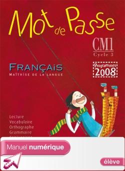 Mot de Passe Français CM1 - Manuel numérique version élève - Ed. 2010