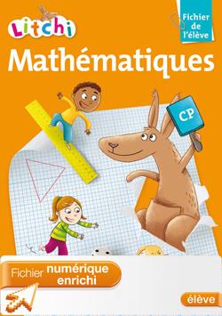 Litchi Mathématiques CP - Edition 2011 - Manuel numérique enrichi élève