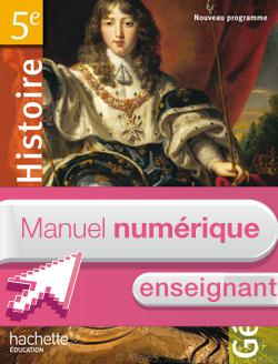 Manuel numérique enseignant Histoire-Géographie 5e
