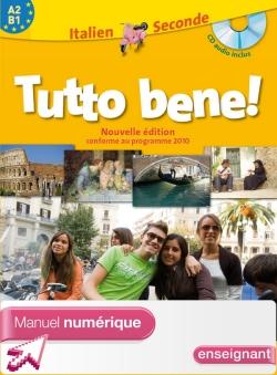 Manuel numérique Italien Tutto bene 2de - Licence enseignant - Edition 2010