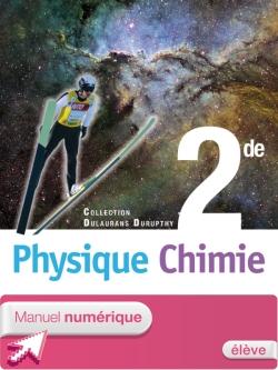 Manuel numérique Physique-Chimie 2de - Licence élève simple - Edition 2010