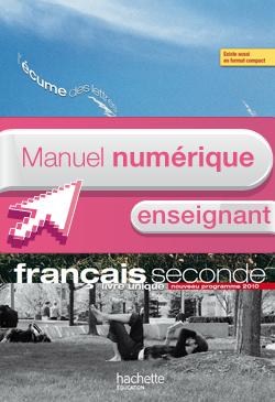 Manuel numérique Français 2de L'écume des lettres Edition 2011 - Licence enseignant