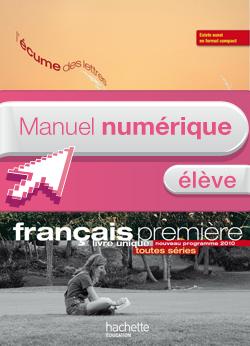 Manuel numérique Français 1re L'écume des lettres - Licence élève - ed. 2011