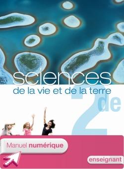 Manuel numériqueSciences de la vie et de la terre 2de - Licence enseignant - Edition 2010