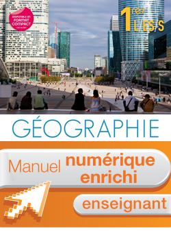 Manuel numérique Géographie 1res ES/L/S - Licence enseignant - Edition 2011