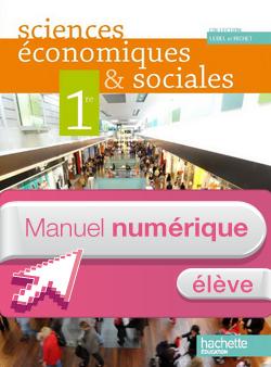 Manuel numérique Sciences économiques et sociales 1re ES - Licence élève - Edition 2011