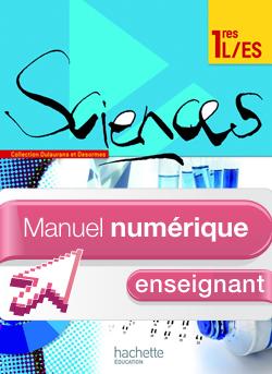 Manuel numérique Sciences 1res ES/L - Licence enseignant - Edition 2011