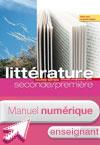 Manuel numérique Littérature 2de 1re L'écume des lettres - Licence enseignant - Edition 2011