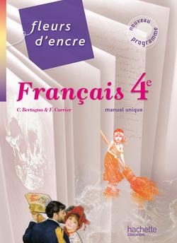 Fleurs d'encre - Français 4e - Livre élève format compact - Edition 2011