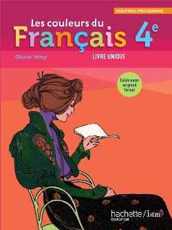 Les couleurs du Français 4e - Livre élève format compact - Edition 2011