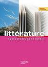 L'écume des lettres - Littérature 2de / 1re - Livre élève format compact - Edition 2011