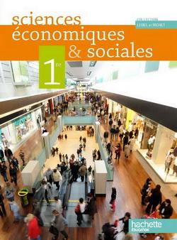 Sciences économiques et sociales 1re ES - Livre élève Grand format - Edition 2011
