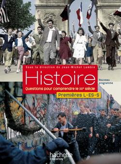 Histoire 1res ES/L/S - Livre élève - Edition 2011