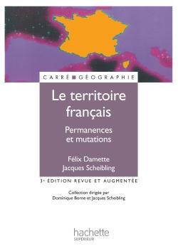Le territoire français - Permanences et mutations