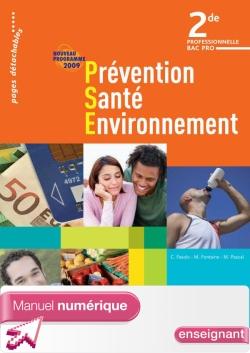Prévention Santé Environnement 2de Bac Pro - Manuel numérique - Licence enseignant - Ed.2009