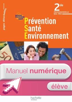 Prévention Santé Environnement 2de Bac Pro - Manuel numérique - Licence élève - Ed.2009