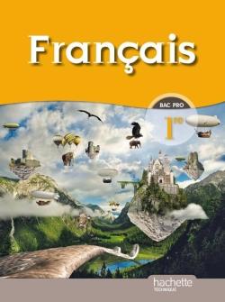 Français 1re Bac Pro - Livre élève Format compact - Ed.2010