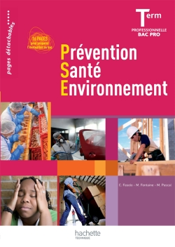 Prévention Santé Environnement Term. Bac Pro - Livre élève - Ed.2011