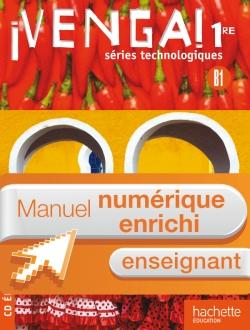 ¡ Venga ! 1res séries technologiques - Manuel numérique - Licence enseignant enrichie - Ed.2011