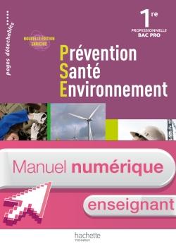 Prévention Santé Environnement 1re Bac Pro - Manuel numérique - Licence enseignant - Ed.2011