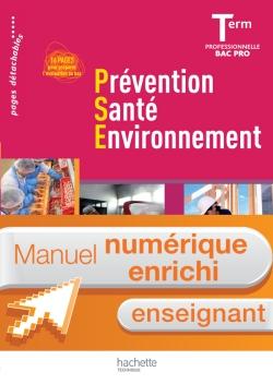 Prévention Santé Environnement Term. Bac Pro -Manuel numérique-Licence enseignant enrichie-Ed.2011