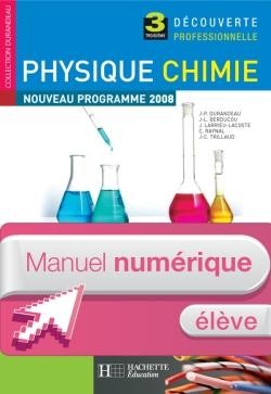 Physique Chimie 3e Découverte professionnelle - Manuel numérique - Licence élève - Ed.2008