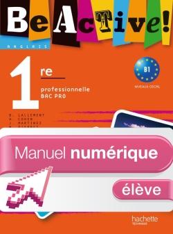 Be active! 1re Bac Pro - Manuel numérique - Licence élève - Ed.2010