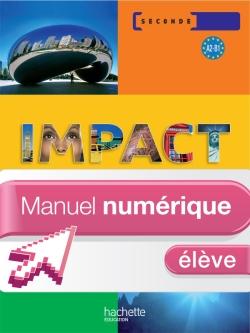 Impact 2de - Manuel numérique - Licence élève - Ed.2010
