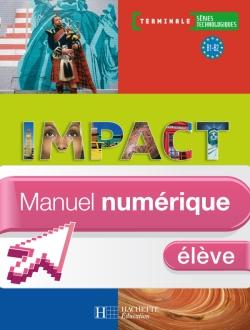 Impact Term. séries technologiques - Manuel numérique - Licence élève - Ed.2008