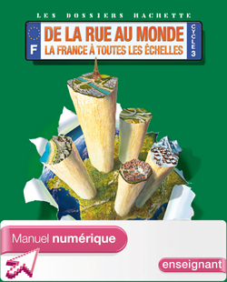 Dossiers Hachette Géo Cycle 3 -De la rue au monde - Manuel numérique enseignant - 2012