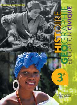 Histoire Géographie Education Civique 3e - Livre élève Format compact - Edition 2012