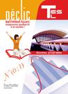 Déclic Maths Tles spécifique ES / spécialité L - Livre élève Format compact - Edition 2012