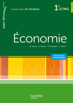 En situation Économie 1re STMG - Livre élève - Ed. 2012