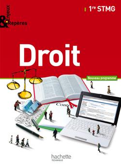 Enjeux et Repères Droit 1re STMG - Livre élève Grand format - Ed. 2012