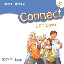 Connect 5e / Palier 1 année 2 - Anglais - CD audio classe - Edition 2012