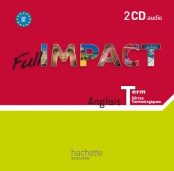 Full impact Term. séries technologiques - 2 CD audio - Ed. 2012