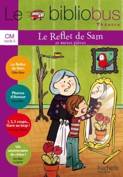 Le Bibliobus Nº 35 CM - Le Reflet de Sam - Livre de l'élève - Ed. 2012