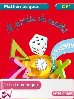 A portée de maths CE1 - Manuel numérique enseignant - Ed. 2012