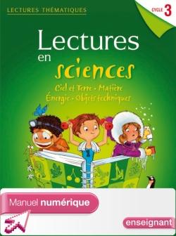Lectures thématiques - Sciences Cycle 3 - Ciel et Terre... - Manuel numérique enseignant - Ed 2012