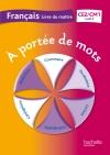 A portée de mots - Français CE2-CM1 - Livre du maître - Ed. 2013