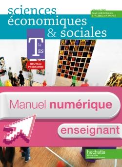 Manuel numérique Sciences Economiques et Sociales T ES - Licence enseignant - Edition 2012