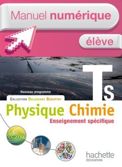 Manuel numérique Physique-Chimie T S spécifique - Licence élève - Edition 2012