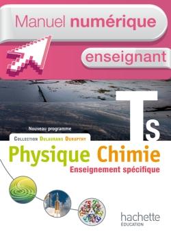Manuel numérique Physique-Chimie T S spécifique - Licence enseignant - Edition 2012