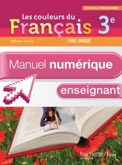 Manuel numérique Les Couleurs du Français 3e - Licence enseignant - Edition 2012